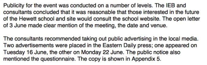Because they said they publicised the meetings as well as they possibly could...